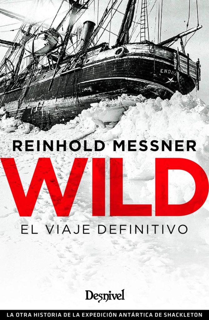 wild-el-viaje-definitivo-reinold-messner